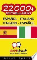 22000+ Español   Italiano Italiano   Español Vocabulario