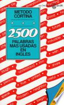 2500 Palabras Mas Usadas En Ingles / 2500 Most Com