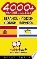 4000+ Español   Yiddish Yiddish   Español Vocabulario