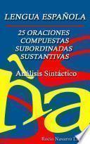 Análisis Sintáctico De 25 Oraciones Compuestas Subordinadas Sustantivas