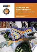Aspectos Del Mundo Hispano Practice Book
