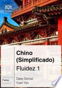 Chino (simplificado) Fluidez 1
