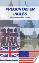 Cómo Realizar Preguntas En Inglés