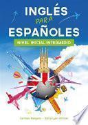 Curso De Inglés, El Método Inglés Para Españoles (nivel Inicial Intermedio)