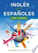 Curso De Inglés, El Método Inglés Para Españoles (nivel Superior)