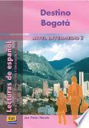 Destino Bogotá. Per Le Scuole Superiori