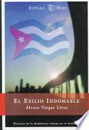 El Exilio Indomable