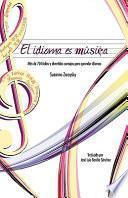 El Idioma Es Música