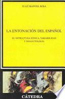 La Entonación Del Español