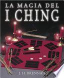 La Magia Del I Ching