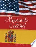 Mejorando Mi Español