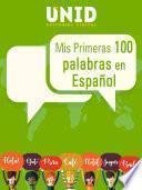 Mis Primeras 100 Palabras En Español