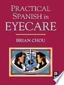 Practical Spanish In Eyecare