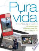 Pura Vida: Beginning Spanish, 1st Edition