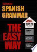 Spanish Grammar The Easy Way