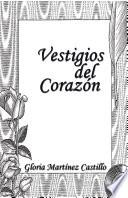 Vestigios Del Corazón