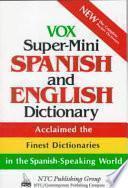 Vox Super Mini Spanish And English Dictionary