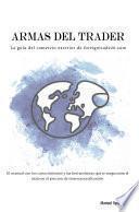 Armas Del Trader