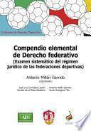 Compendio Elemental De Derecho Federativo