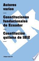 libro Constituciones Fundacionales De Ecuador. Constitución Quiteña De 1812
