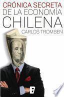 libro Crónica Secreta De La Economía Chilena