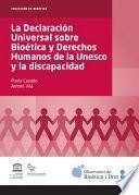 Declaración Universal Sobre Bioética Y Derechos Humanos De La Unesco Y La Discapacidad, La