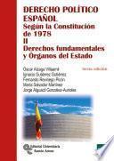libro Derecho Político Español Tomo Ii: Derechos Fundamentales Y Órganos Del Estado