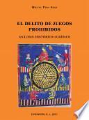 libro El Delito De Juegos Prohibidos