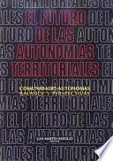 libro El Futuro De Las Autonomías Territoriales