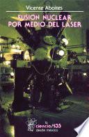 libro Fusión Nuclear Por Medio De Láser