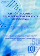 Gestión Del Cobro De Las Operaciones De Venta Internacional