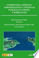 Gobernanza, Derecho Administrativo Y Políticas Públicas En España Y Marruecos
