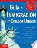 Guía De Inmigración A Los Estados Unidos