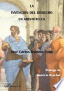 La Invención Del Derecho En Aristóteles