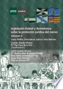 LegislaciÓn Estatal Y AutonÓmica Sobre La ProtecciÓn JurÍdica Del Menor. Ceuta, Melilla, Extremadura, Galicia E Islas Baleares