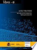 libro Leyes Tributarias. Recopilación Normativa. Vigésima Quinta Edición 2014