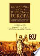 libro Reflexiones Sobre La Justicia En Europa Durante La 1.ª Mitad Del S. Xix
