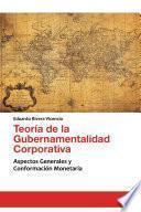 libro Teoría De La Gubernamentalidad Corporativa