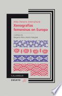 Atlas Literario Intercultural. Xenografías Femeninas En Europa