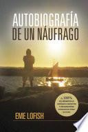 Autobiografía De Un Náufrago