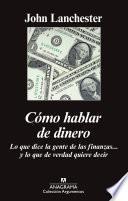 libro Cómo Hablar De Dinero
