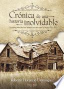 libro Crónica De Una Historia Inolvidable