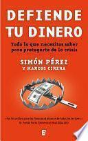 libro Defiende Tu Dinero