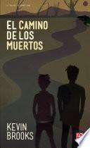 libro El Camino De Los Muertos