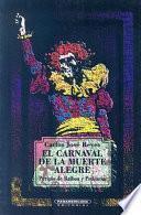 El Carnaval De La Muerte Alegre