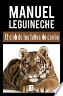 libro El Club De Los Faltos De Cariño