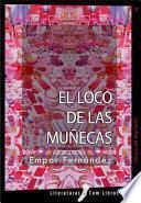 libro El Loco De Las Muñecas