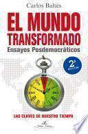 libro El Mundo Transformado. 2 Edición
