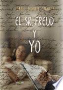 libro El Sr. Freud Y Yo