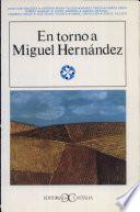 En Torno A Miguel Hernández